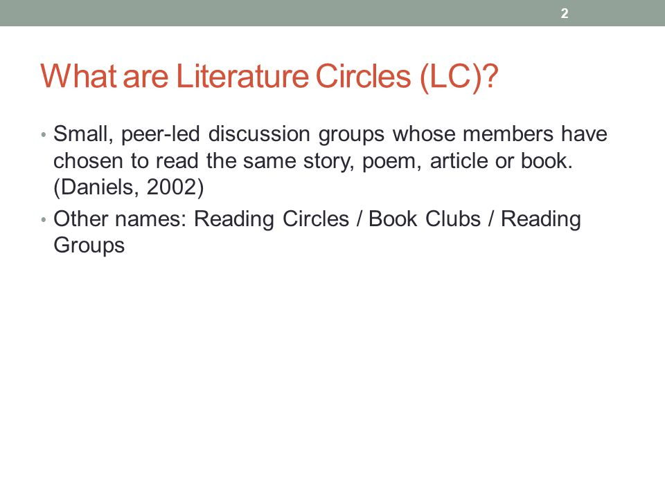 What are Literature Circles (LC).