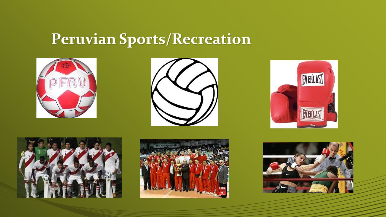 Peruvian Sports/Recreation