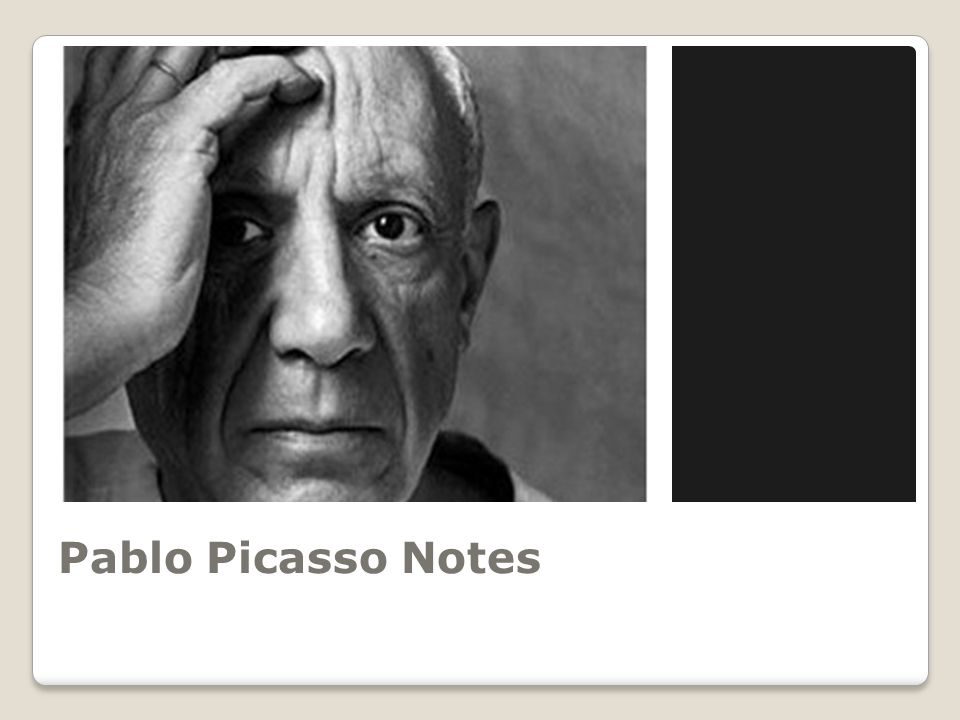 Pablo Picasso Notes