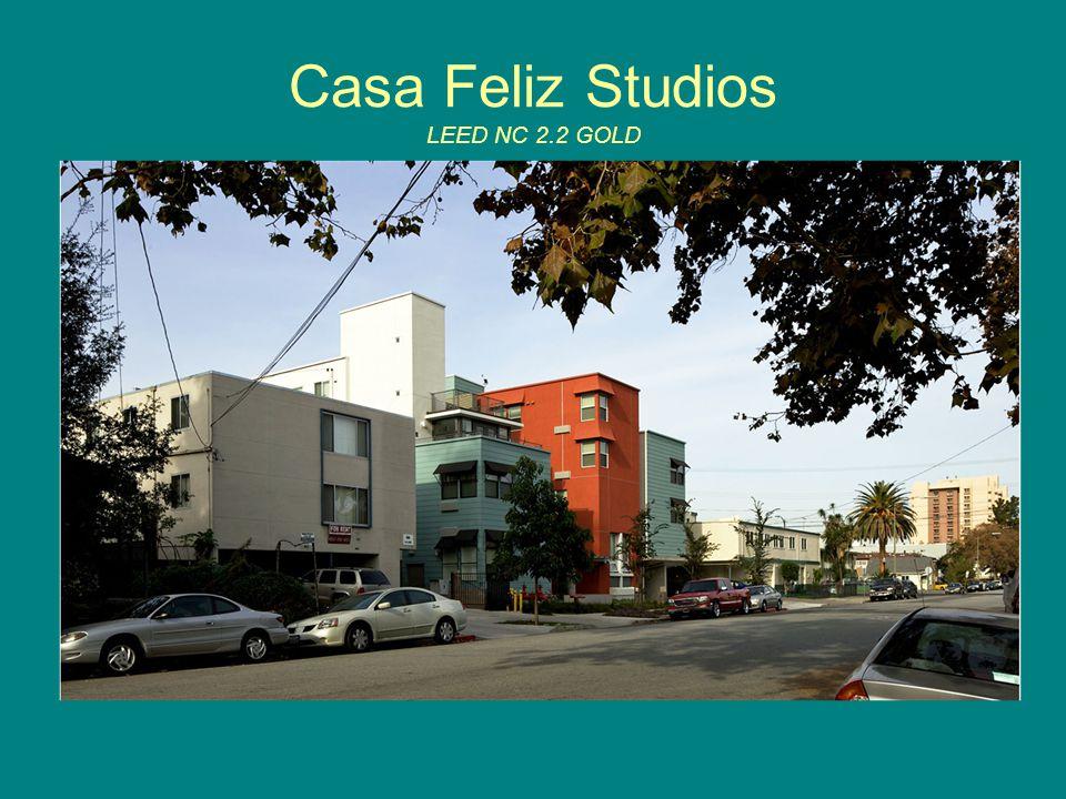 Casa Feliz Studios LEED NC 2.2 GOLD
