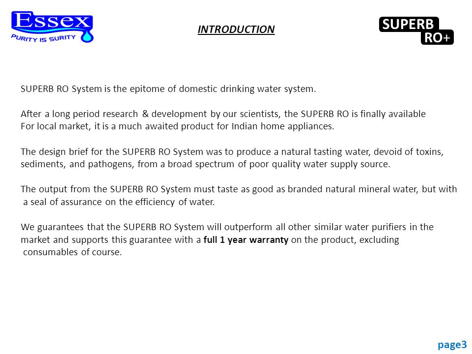 SUPERB RO System is the epitome of domestic drinking water system.