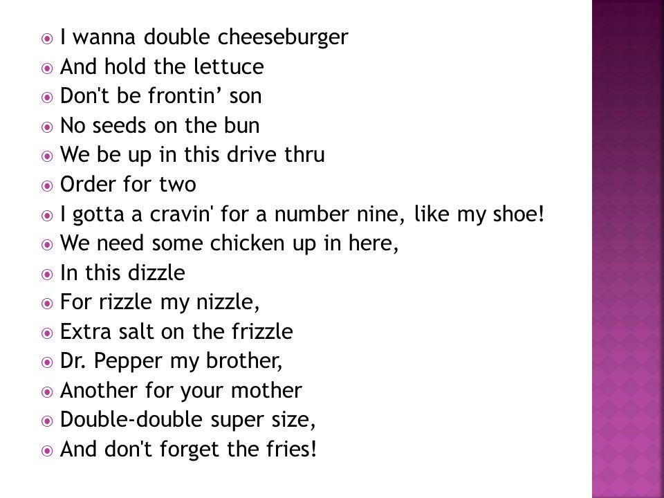  Look at the lyrics of the MacDonald's Rap