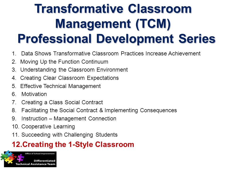 Purpose The purpose of the final webinar is the following: 1.Understand the nature of 1-Style classroom and the concept of community 2.Move through a step by step system for creating a 1-Style student-centered classroom