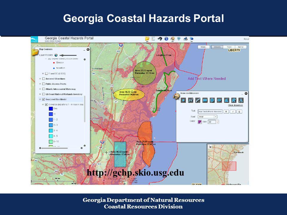 Georgia Department of Natural Resources Coastal Resources Division Georgia Coastal Hazards Portal http://gchp.skio.usg.edu