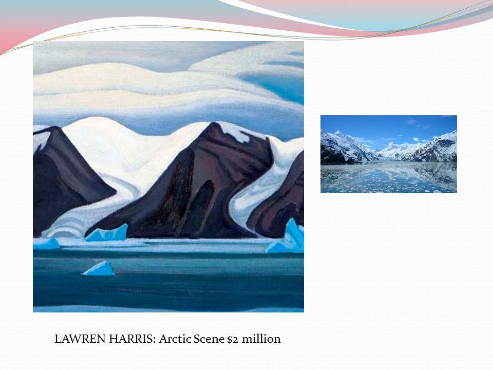 LAWREN HARRIS: Arctic Scene $2 million