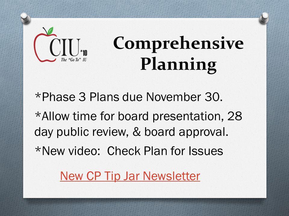 Comprehensive Planning New CP Tip Jar Newsletter *Phase 3 Plans due November 30.