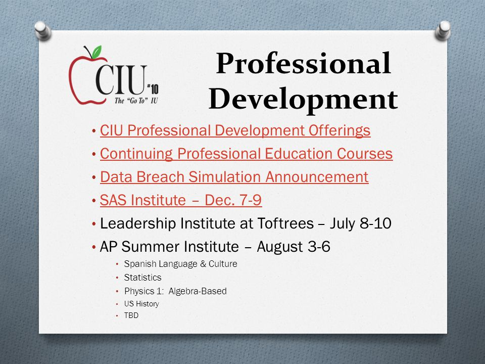 Professional Development CIU Professional Development Offerings Continuing Professional Education Courses Data Breach Simulation Announcement SAS Institute – Dec.