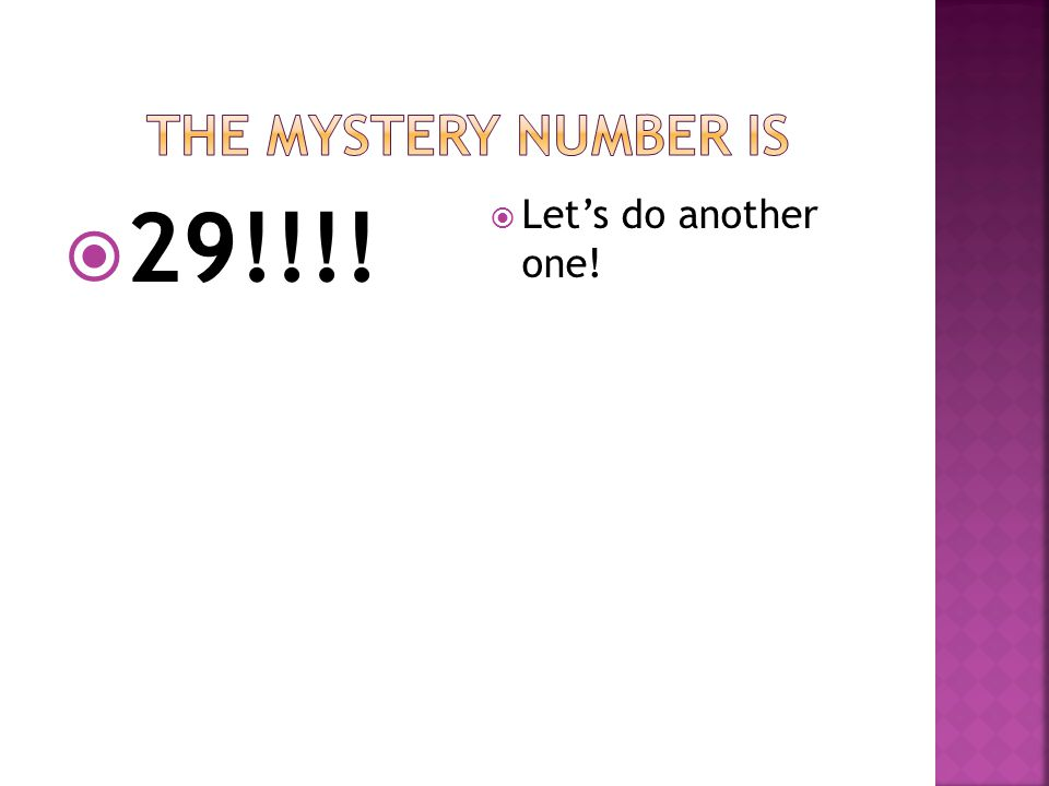  My number is between 20 and 30.  The digit in the tens place is smaller than the digit in the ones place.  You will use exactly eleven base-ten bl