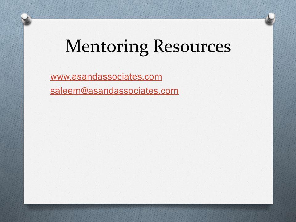 Mentoring Resources www.asandassociates.com saleem@asandassociates.com