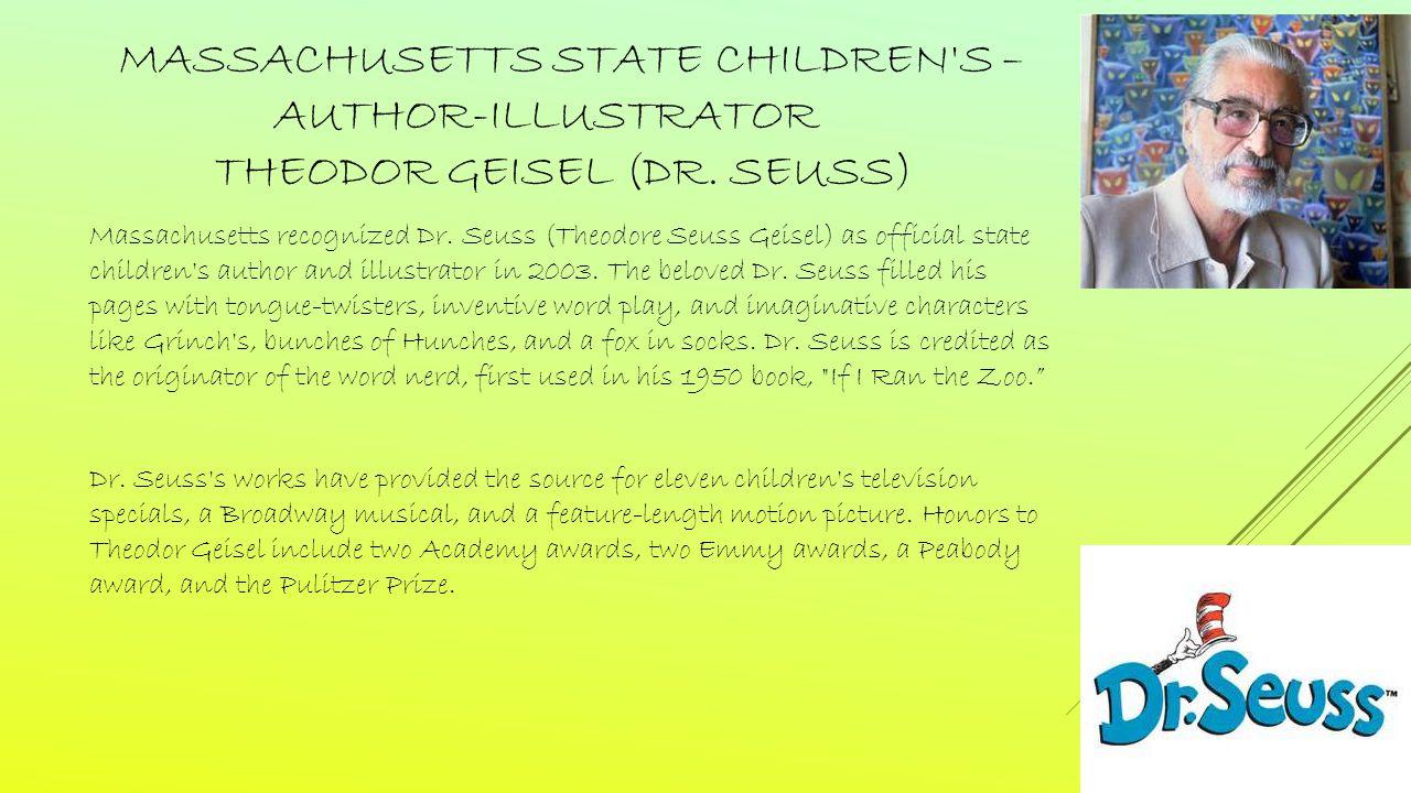 MASSACHUSETTS STATE CHILDREN S – AUTHOR-ILLUSTRATOR THEODOR GEISEL (DR.