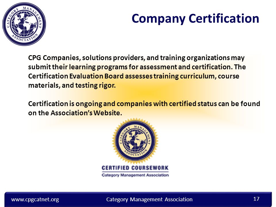 CPG Companies, solutions providers, and training organizations may submit their learning programs for assessment and certification.