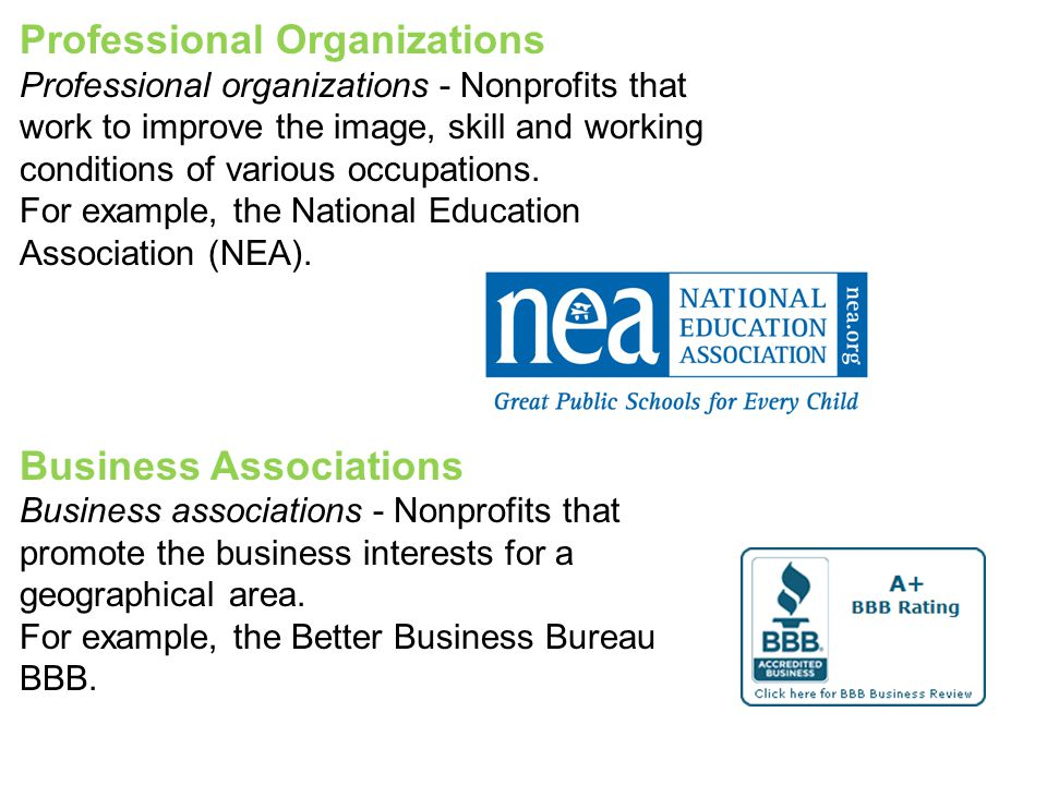Professional Organizations Professional organizations - Nonprofits that work to improve the image, skill and working conditions of various occupations