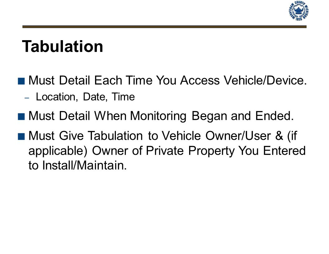 Tabulation Must Detail Each Time You Access Vehicle/Device.