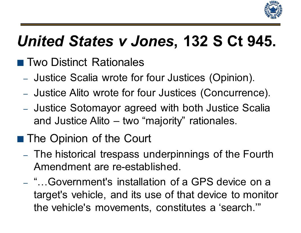 United States v Jones, 132 S Ct 945.