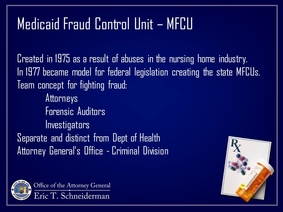 NEW YORK STATE MEDICAID FRAUD CONTROL UNIT Paul J.