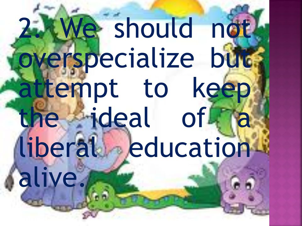  To meet such necessities, we need development.And for development, we need excellent schools.