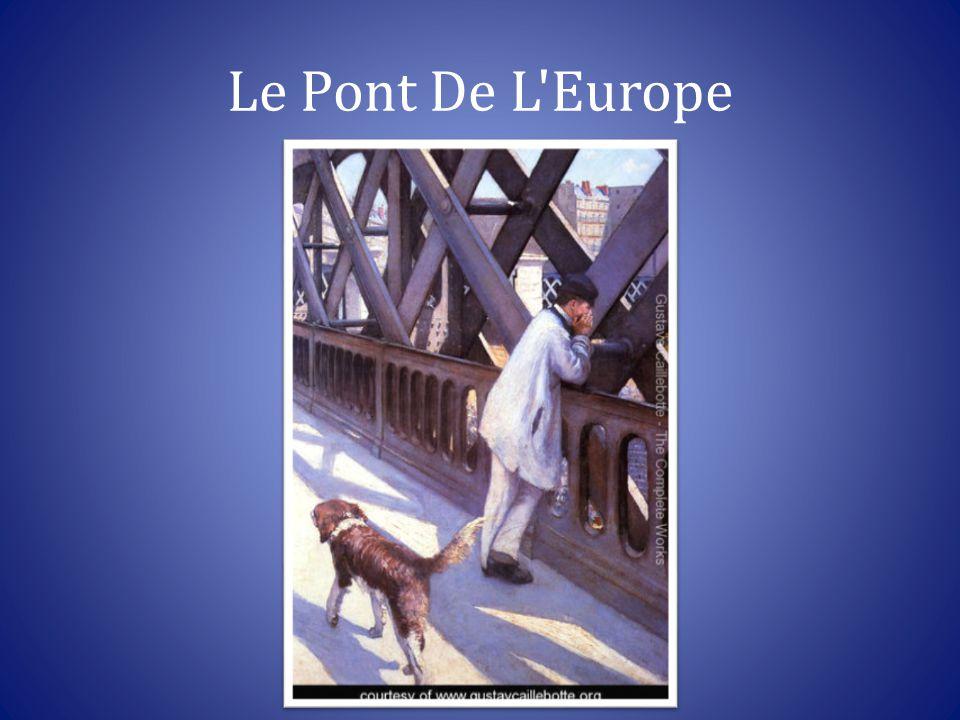 Le Pont De L Europe