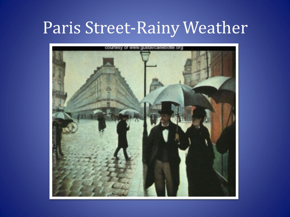 Paris Street-Rainy Weather