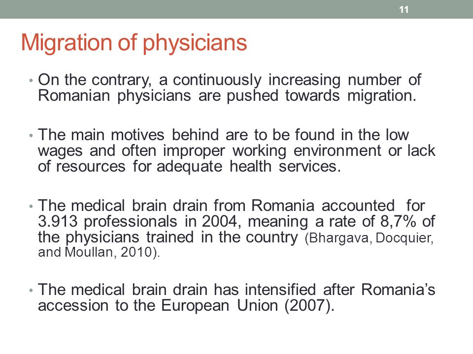 Migration of physicians On the contrary, a continuously increasing number of Romanian physicians are pushed towards migration.