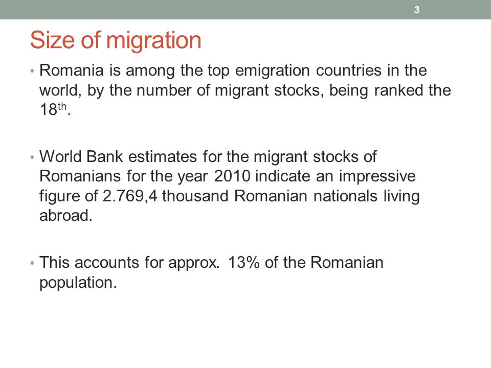 Return migration 14 The Romanian government has established a set of measures aimed at encouraging return migration (2008).