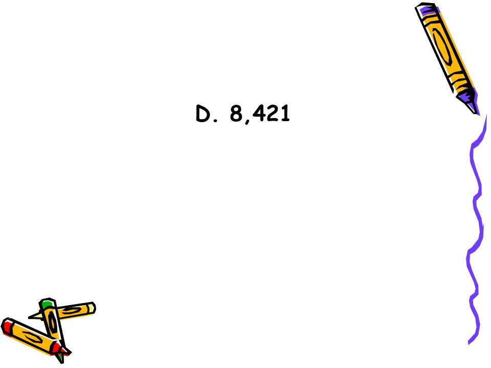 D. 8,421