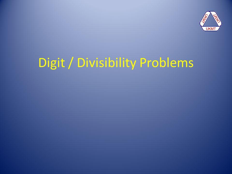 Digit / Divisibility Problems