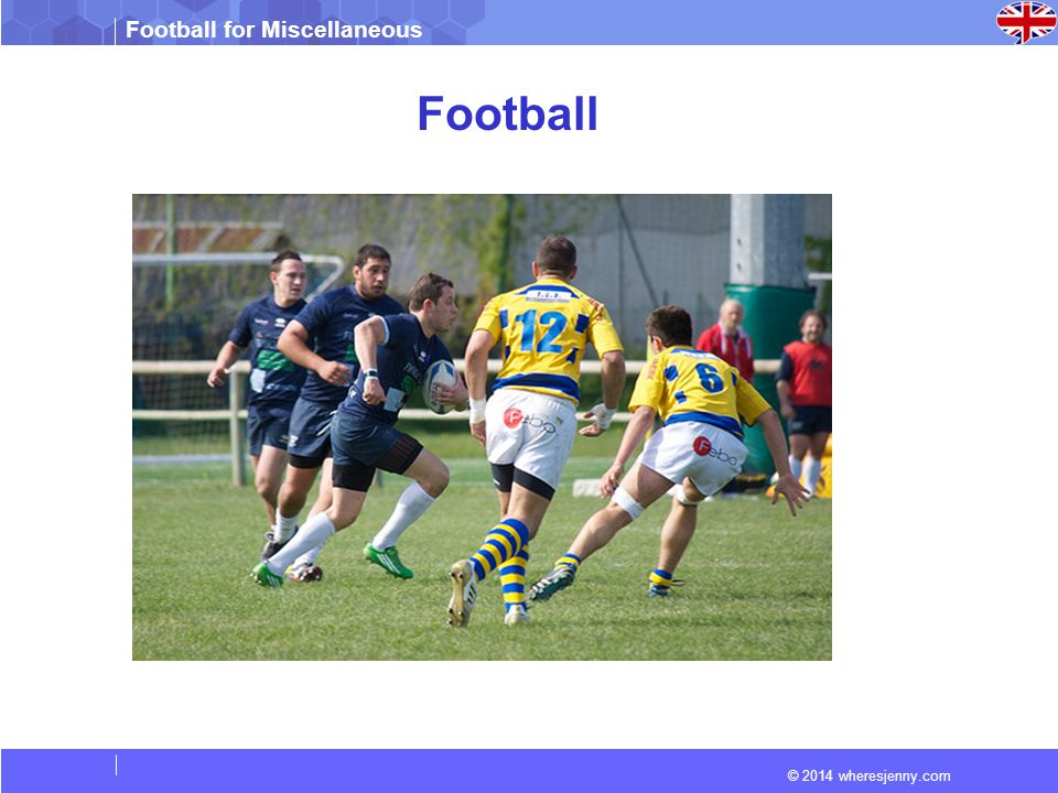 © 2014 wheresjenny.com Football for Miscellaneous Read The American type of football was developed in the 19th century from soccer and rugby football.