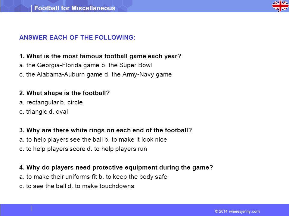 © 2014 wheresjenny.com Football for Miscellaneous 4.