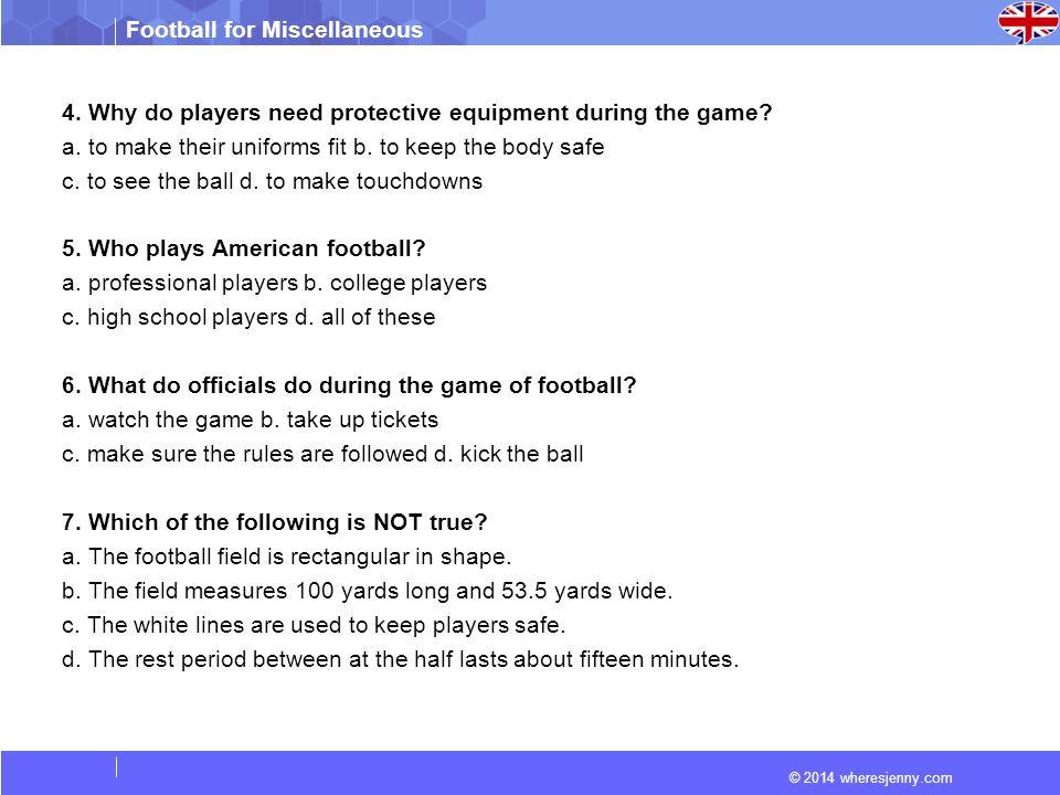 © 2014 wheresjenny.com Football for Miscellaneous 7.