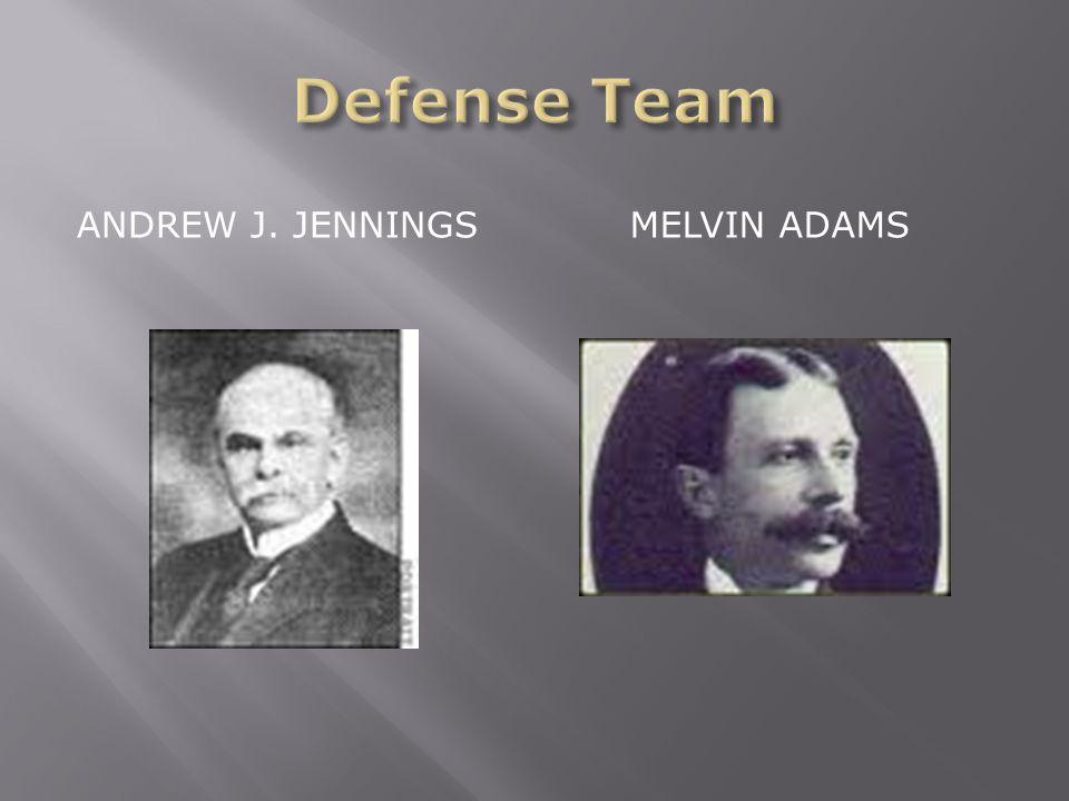 ANDREW J. JENNINGS MELVIN ADAMS