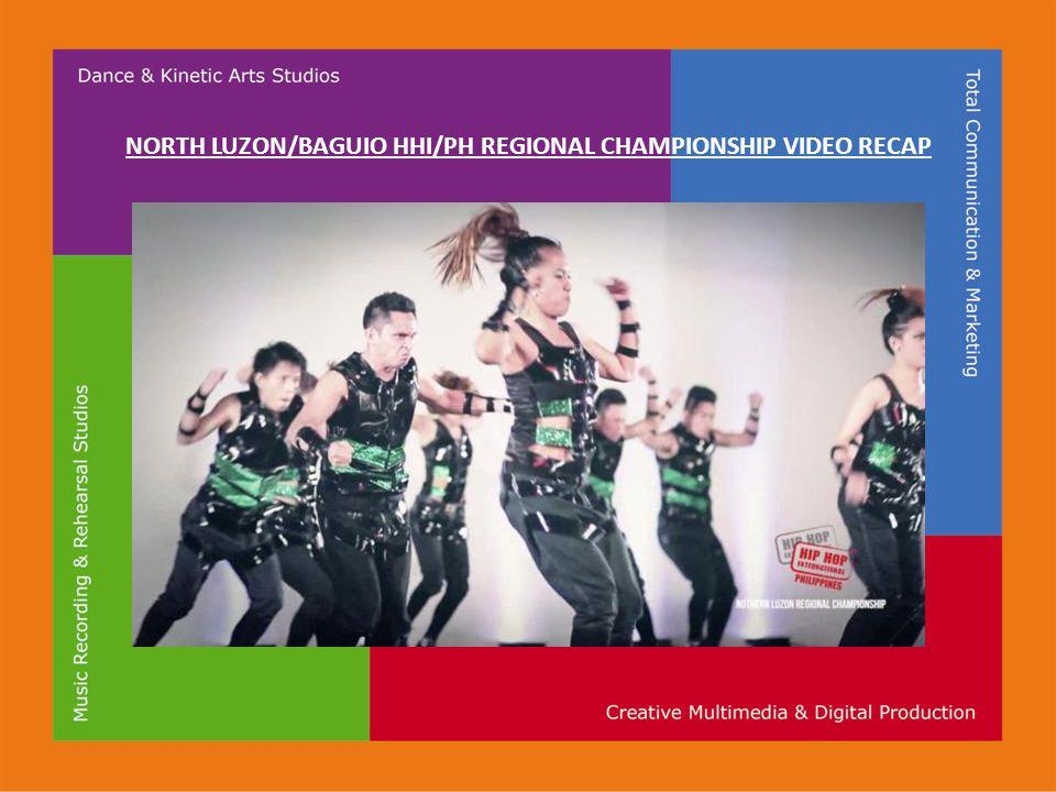 NORTH LUZON/BAGUIO HHI/PH REGIONAL CHAMPIONSHIP VIDEO RECAP