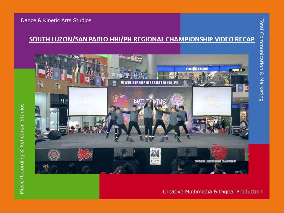 SOUTH LUZON/SAN PABLO HHI/PH REGIONAL CHAMPIONSHIP VIDEO RECAP