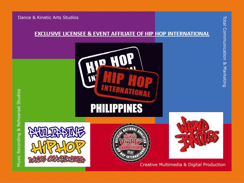 EXCLUSIVE LICENSEE & EVENT AFFILIATE OF HIP HOP INTERNATIONAL