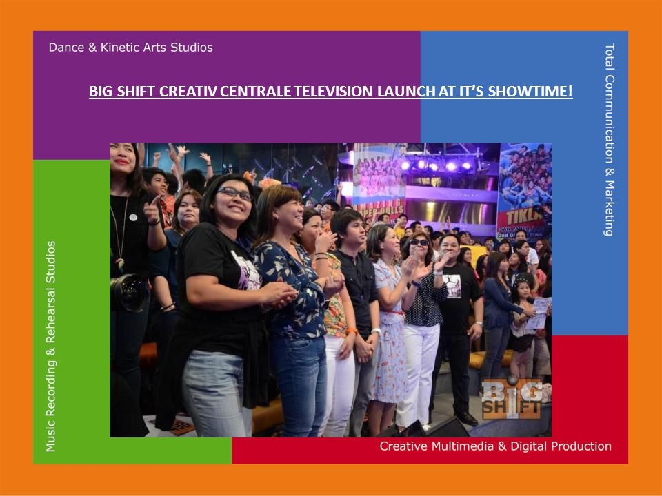 BIG SHIFT CREATIV CENTRALE TELEVISION LAUNCH AT IT'S SHOWTIME!