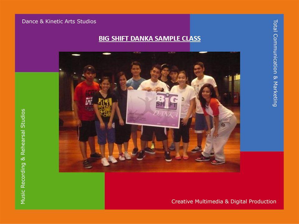 BIG SHIFT DANKA SAMPLE CLASS