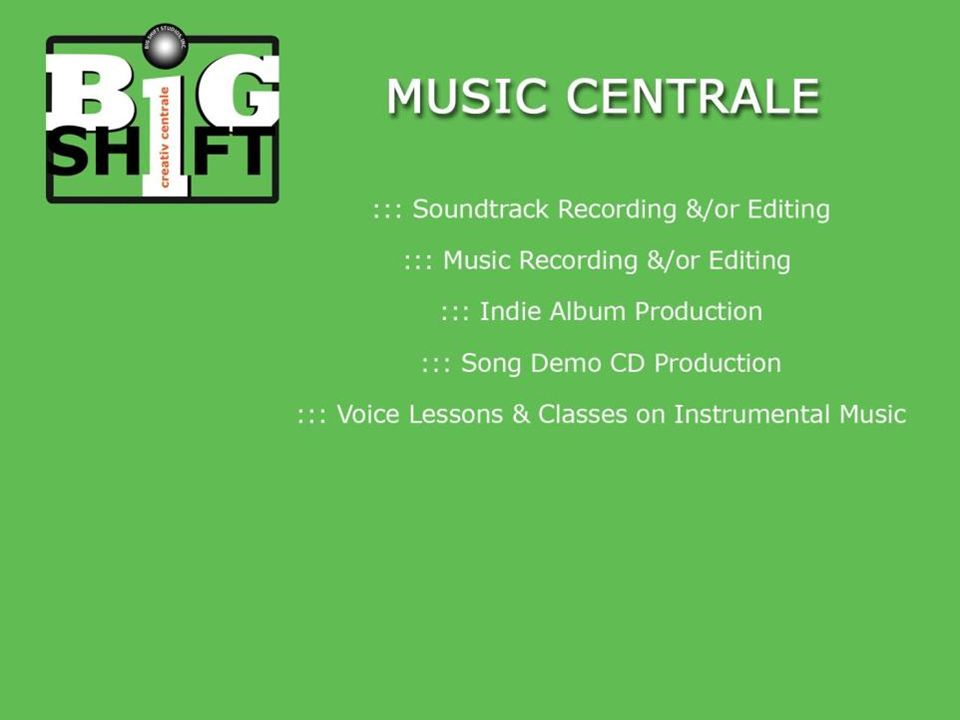 MUSIC CENTRALE ::: Soundtrack Recording &/or Editing ::: Music Recording &/or Editing ::: Indie Album Production ::: Song Demo CD Production ::: Voice Lessons & Classes on Instrumental Music