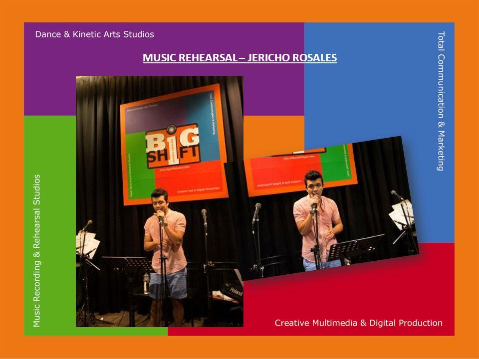 MUSIC REHEARSAL – JERICHO ROSALES