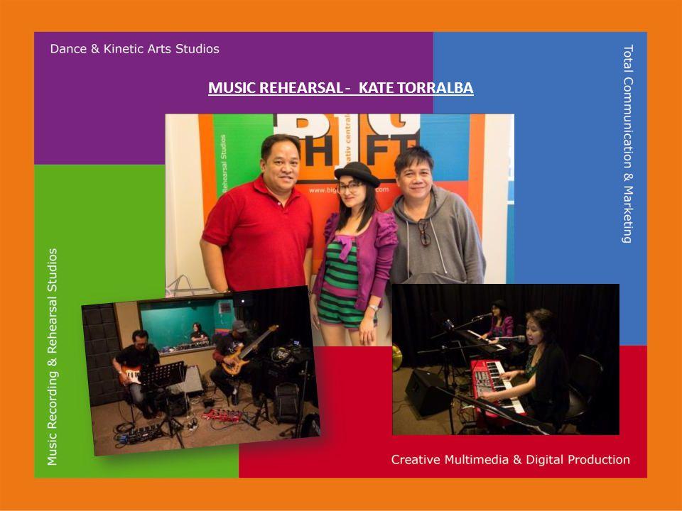 MUSIC REHEARSAL - KATE TORRALBA