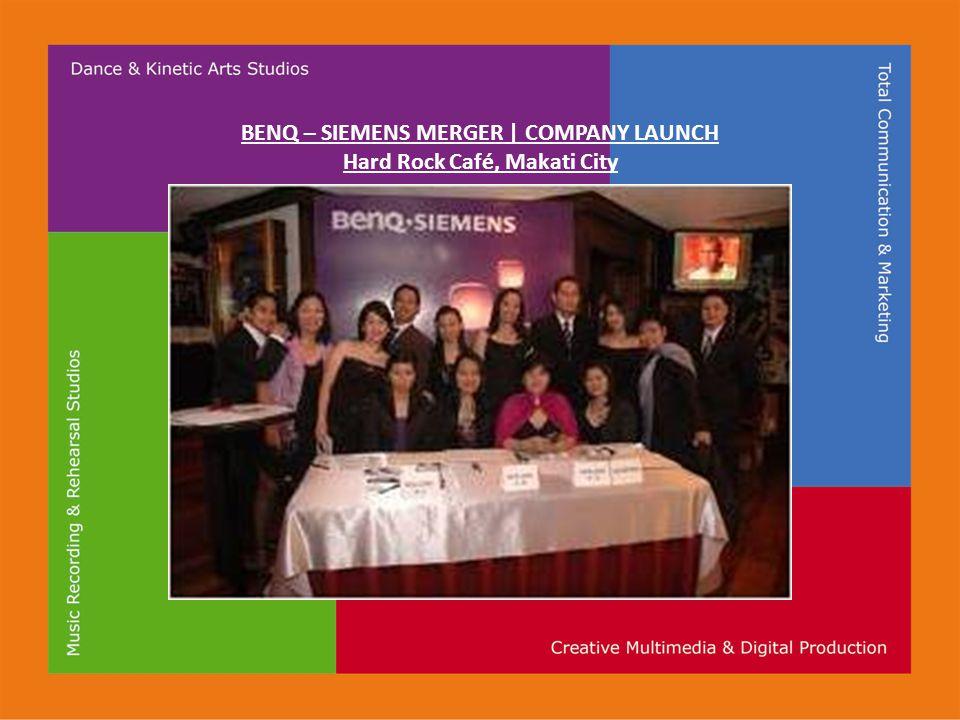 BENQ – SIEMENS MERGER | COMPANY LAUNCH Hard Rock Café, Makati City