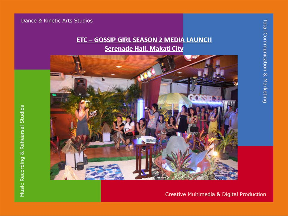 ETC – GOSSIP GIRL SEASON 2 MEDIA LAUNCH Serenade Hall, Makati City