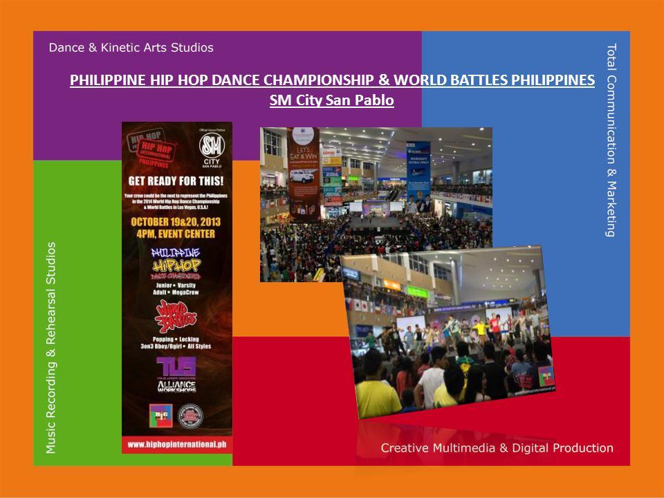 PHILIPPINE HIP HOP DANCE CHAMPIONSHIP & WORLD BATTLES PHILIPPINES SM City San Pablo