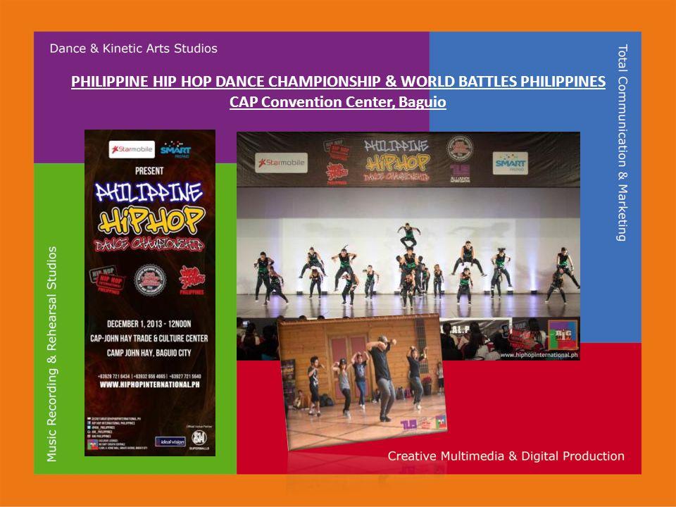 PHILIPPINE HIP HOP DANCE CHAMPIONSHIP & WORLD BATTLES PHILIPPINES CAP Convention Center, Baguio