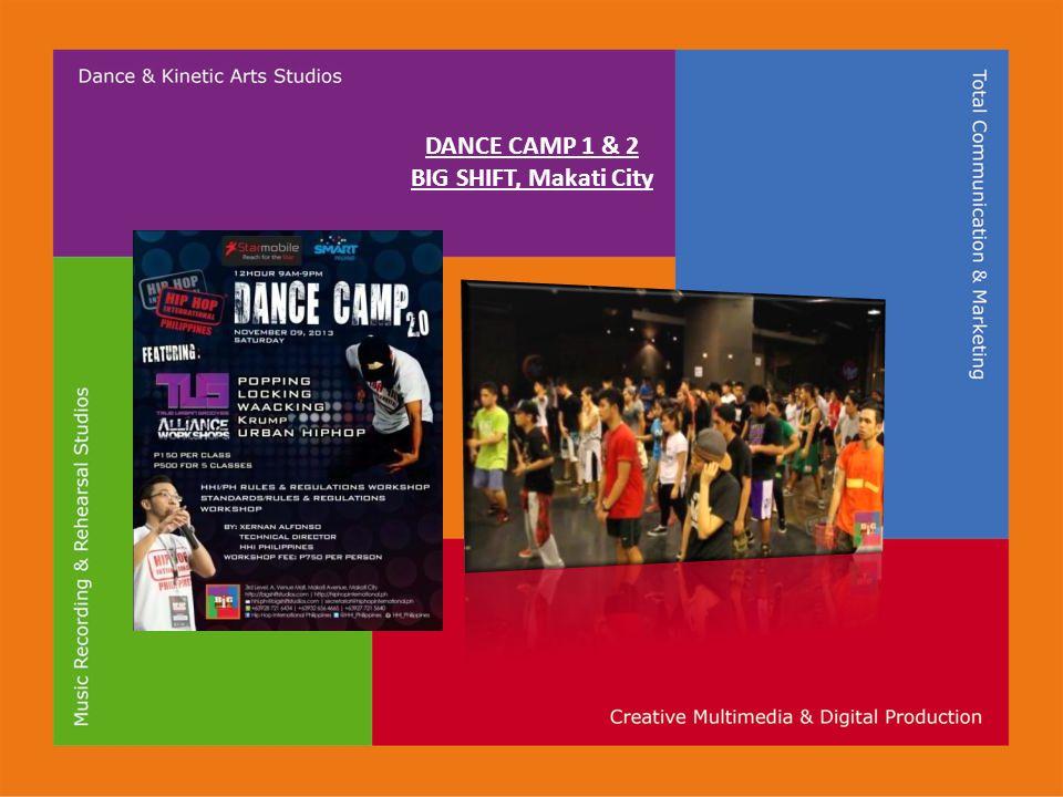 DANCE CAMP 1 & 2 BIG SHIFT, Makati City