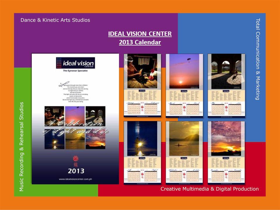 IDEAL VISION CENTER 2013 Calendar