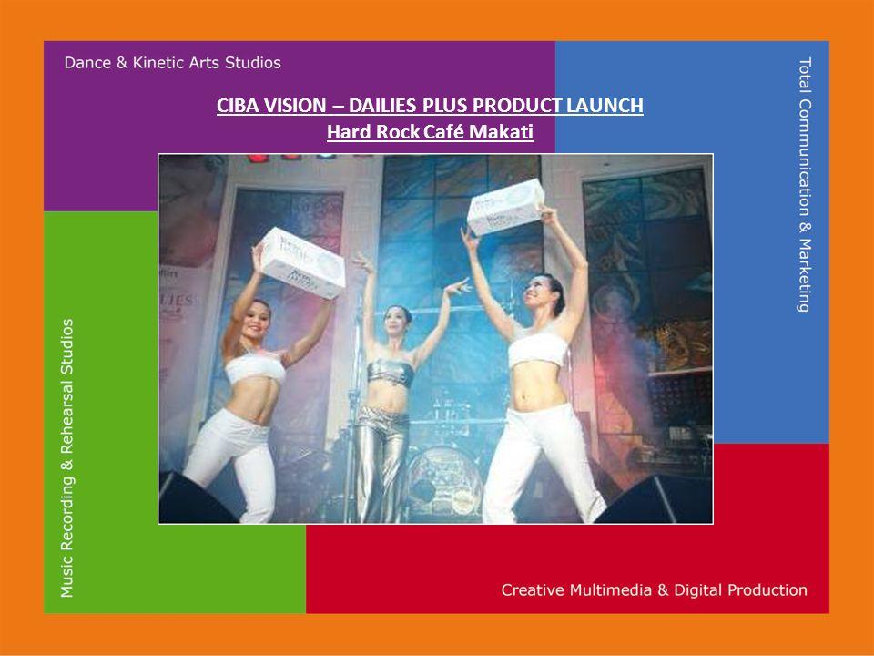 CIBA VISION – DAILIES PLUS PRODUCT LAUNCH Hard Rock Café Makati