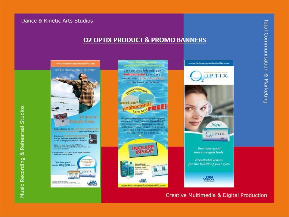O2 OPTIX PRODUCT & PROMO BANNERS