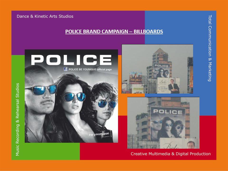 POLICE BRAND CAMPAIGN – BILLBOARDS