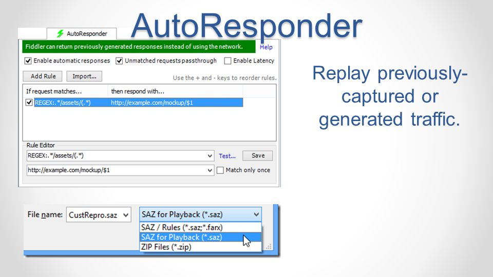 AutoResponder Replay previously- captured or generated traffic.