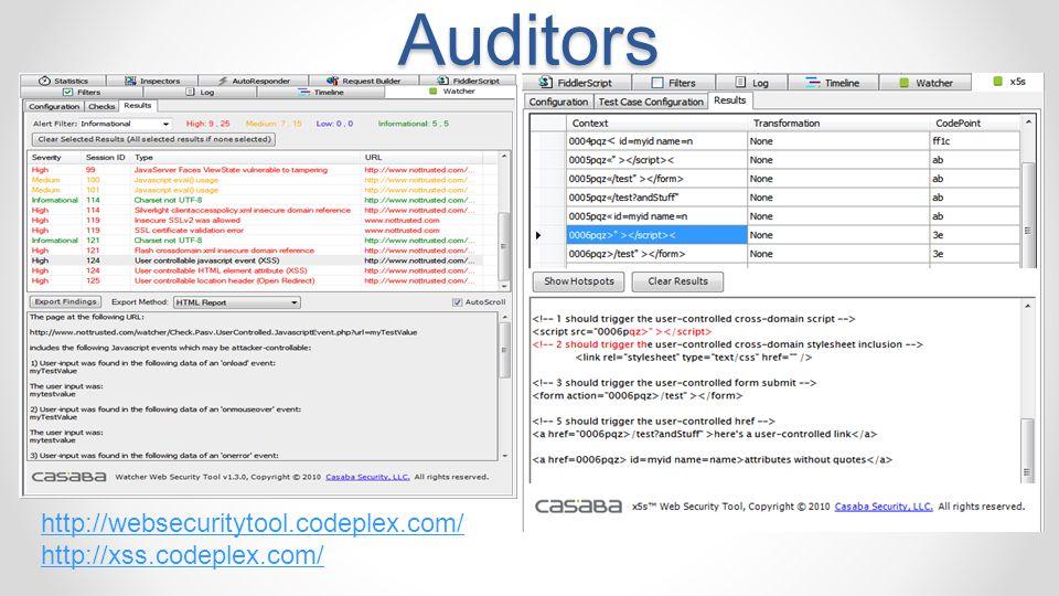 Watcher & x5s Security Auditors http://websecuritytool.codeplex.com/ http://xss.codeplex.com/