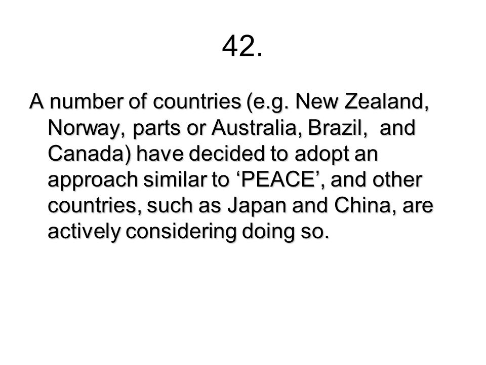 42. A number of countries (e.g.
